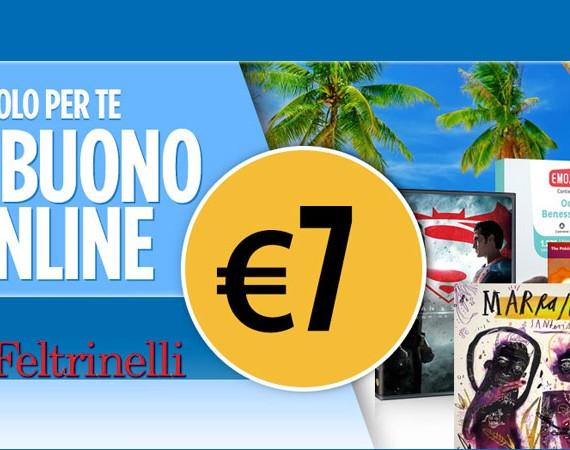 Effettuando un acquisto di almeno 40€ entro il 22 agosto 2016, subito un buono online di 7 euro su La Feltrinelli