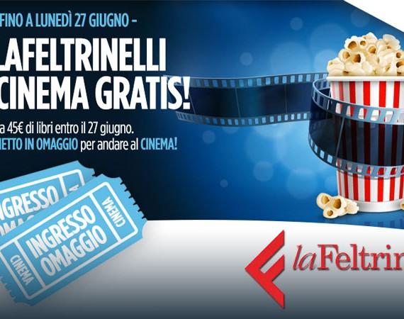 Vai al cinema gratis con LaFeltrinelli acquistando libri!