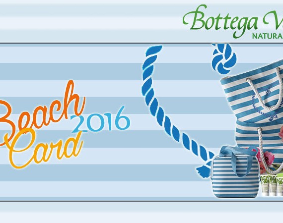 Colleziona i premi della Beach Card 2016 di Bottega Verde