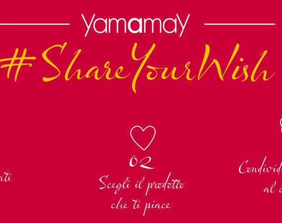 Concorso Yamamay #ShareYourWish, 3 voucher Yamamay da 100€ in palio, fino al 18/12/2016. © Yamamay