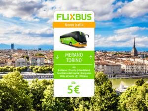 FlixBus nuova tratta Merano - Torino attiva dal 14/07/2016 (anche Gardaland e aeroporto Bergamo Orio Al Serio)