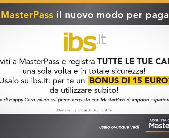 MasterPass e IBS 15€ di bonus