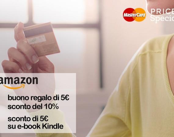 MasterCard Priceless: registrati e ottieni un buono da 5€ Amazon ed altri vantaggi
