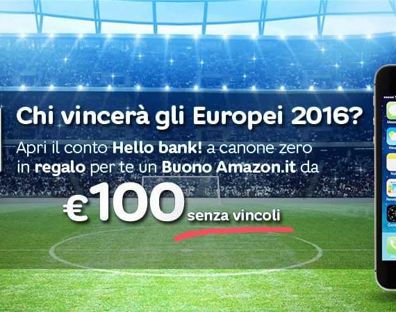 Nuova Promozione Hello Bank! Europei 2016: 100€ buoni Amazon senza vincoli e puoi vincere un iPhone 5s