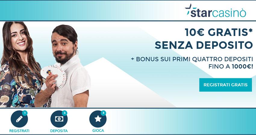 Promo StarCasinò: fino a 1.000€ di bonus sulle prime 4 ricariche + 10€ gratis