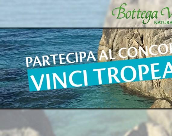 concorso Vinci Tropea con Bottega Verde: con Sol Protezione + puoi vincere un weekend per 2 persone a Tropea!