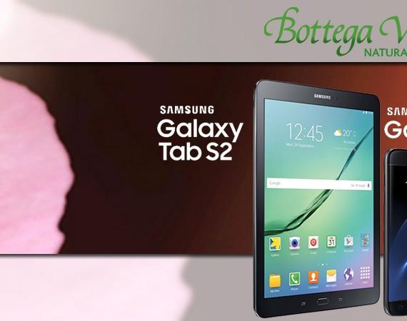 Vinci un Samsung con Bottega Verde: in palio Samsung Galaxy Tab2 e S7